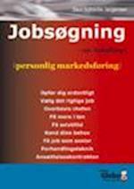 Jobsøgning - en håndbog i personlig markedsføring