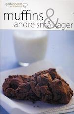 Muffins og andre små kager (God appetit)
