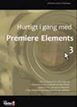 Hurtigt i gang med Premiere Elements 3