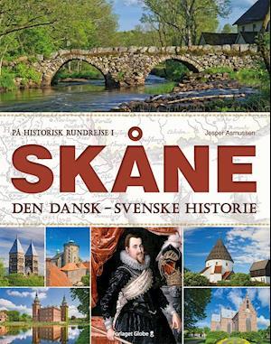 Bog hardback På historisk rundrejse i Skåne af Jesper Asmussen