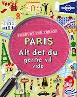 Paris - alt det du gerne vil vide (Forbudt for Voksne)