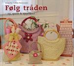 Følg tråden af Anne Pia Godske Rasmussen