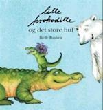 Lille Krokodille og det store hul