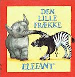 Den lille frække elefant
