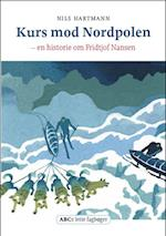 Kurs mod Nordpolen (ABCs lette fagbøger)