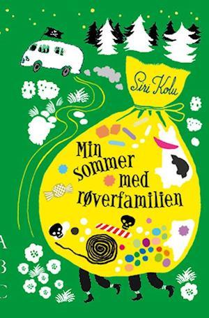 Bog, indbundet Min sommer med røverfamilien af Siri Kolu