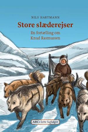 Bog, indbundet Store slæderejser af Nils Hartmann