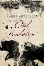 Ordbrodøsen af Anna Arvidsson