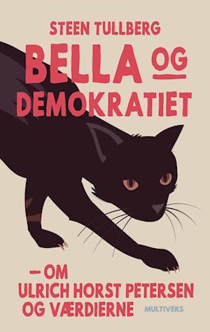 steen tullberg – Bella og demokratiet-steen tullberg-bog fra saxo.com