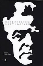 Carl Nielsen brevudgaven 2 (1898-1905)