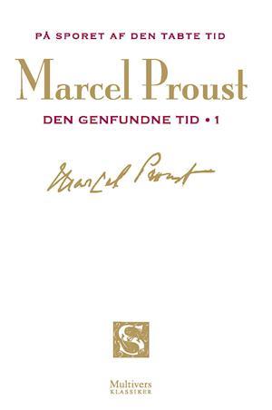 Bog, hæftet På sporet af den tabte tid. Den genfundne tid I af Marcel Proust