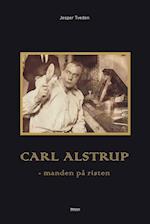 Carl Alstrup - manden på risten
