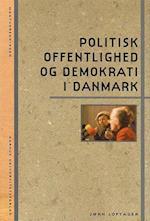 Politisk Offentlighed Og Demokrati I Danmark
