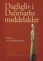 Dagligliv i Danmarks middelalder