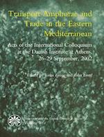 Transport amphorae and trade in the Eastern Mediterranean (Monographs of the Danish Institute at Athens, nr. 5)