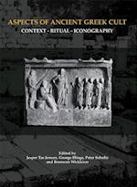 Aspects of Ancient Greek Cult (Aarhus studies in Mediterranean antiquity)