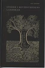 Steder i bevidsthedens landskab - grene på ideernes træ af Ole Togeby