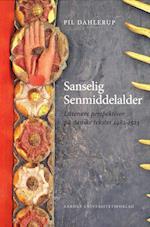 Sanselig senmiddelalder af Pil Dahlerup