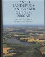 Danske landbrugslandskaber gennem 2000 år