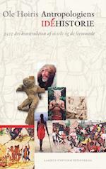 Antropologiens idéhistorie (Acta Jutlandica, nr. 2010)