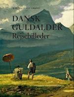 Dansk guldalder. rejsebilleder