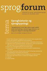 Sproghistorie og sprogtypologi (Sprogforum, nr. 47)