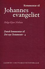Kommentar til Johannes Evangeliet (Dansk kommentar til Det nye Testamente, nr. 4)