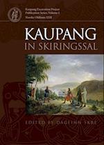 Kaupang in Skiringssal (Kaupang Excavation Project Publication Series, nr. 1)