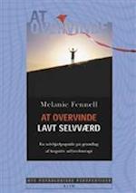 At overvinde lavt selvværd (Nye psykologiske perspektiver)