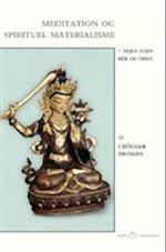 Meditation og spirituel materialisme (Klims lotusbøger)