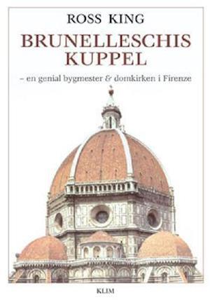 Bog, hæftet Brunelleschis kuppel af Ross King