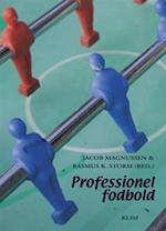 Professionel fodbold af Jakob Plesner Mathiasen, Birger Peitersen, Niels Boe Sørensen