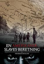 En amerikansk slaves beretning. samt Tale holdt ved afsløringen af Emancipation Monument rejst til ære for Abraham Lincoln i Lincoln Park, Washington, D.C. 14. april 1876