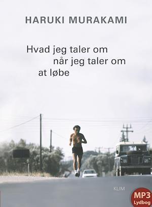 Hvad jeg taler om når jeg taler om at løbe