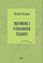 Indføring i pædagogisk filosofi (Pædagogiske linjer)