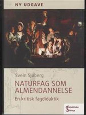 svein sjøberg – Naturfag som almendannelse-svein sjøberg-bog fra saxo.com