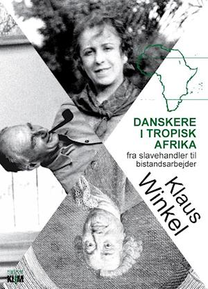 Danskere i tropisk Afrika