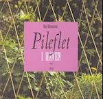 Pileflet i haven