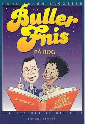 Bog, hæftet Bullerfnis på bog af Hans Kragh-Jacobsen