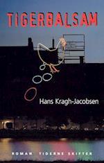 Tigerbalsam af Hans Kragh-Jacobsen
