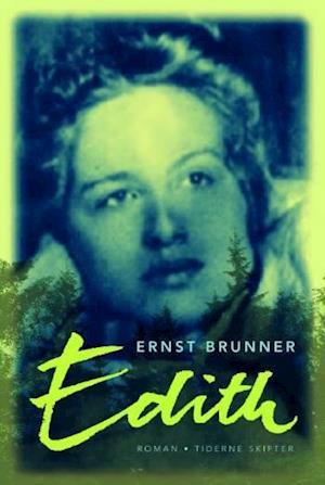 Bog hæftet Edith af Ernst Brunner