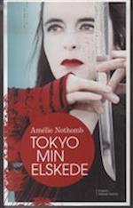 Tokyo min elskede af Amélie Nothomb
