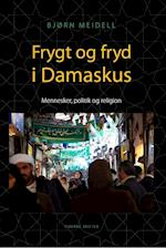 Frygt og fryd i Damaskus