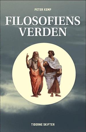 Bog, hæftet Filosofiens verden af Peter Kemp