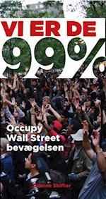Vi er de 99% af Sarah Van Gelder, Naomi Klein, Ralph Nader