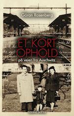 Et kort ophold på vejen fra Auschwitz