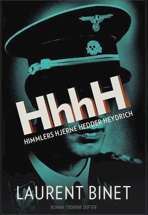 HhhH. (Himmlers hjerne hedder Heydrich)