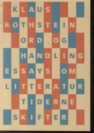 Bog, hæftet Ord og handling af Klaus Rothstein