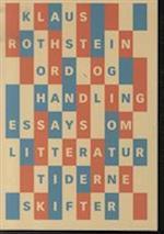 Ord og handling af Klaus Rothstein