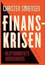 Finanskrisen - kleptokratiets konsekvens